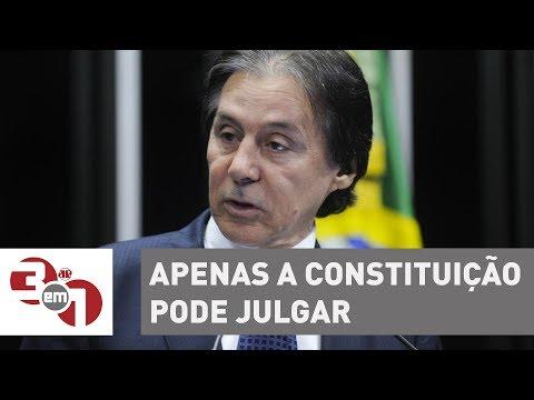 Eunício Oliveira Diz Que Apenas A Constituição Pode Julgar Parlamentares