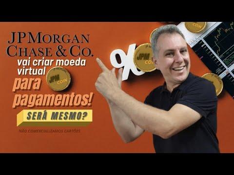 💳JP Morgan vai criar moeda virtual para pagamentos.A JPM COIN.Será mesmo?🤔
