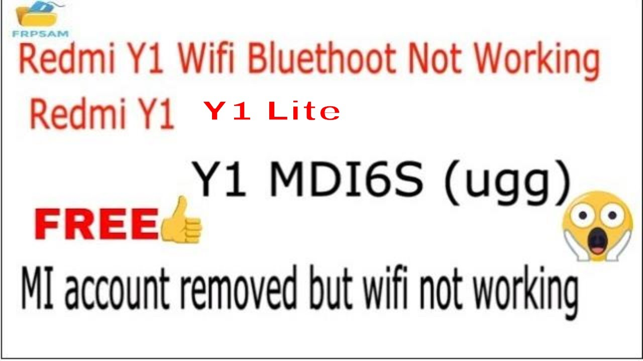 Redmi Y1/Y1 lite (Y1 MDI6S) Fix Bluetooth,Wifi,Hotspot Not Working After  reset Mi account Done 100%