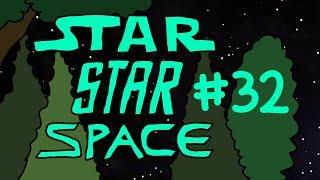 StarStarSpace #32 – Wie man in den Wald hineinruft …