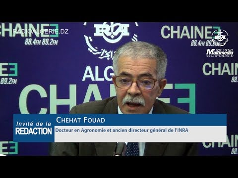 fouad chehat Docteur en Agronomie et ancien directeur général de l'INRA
