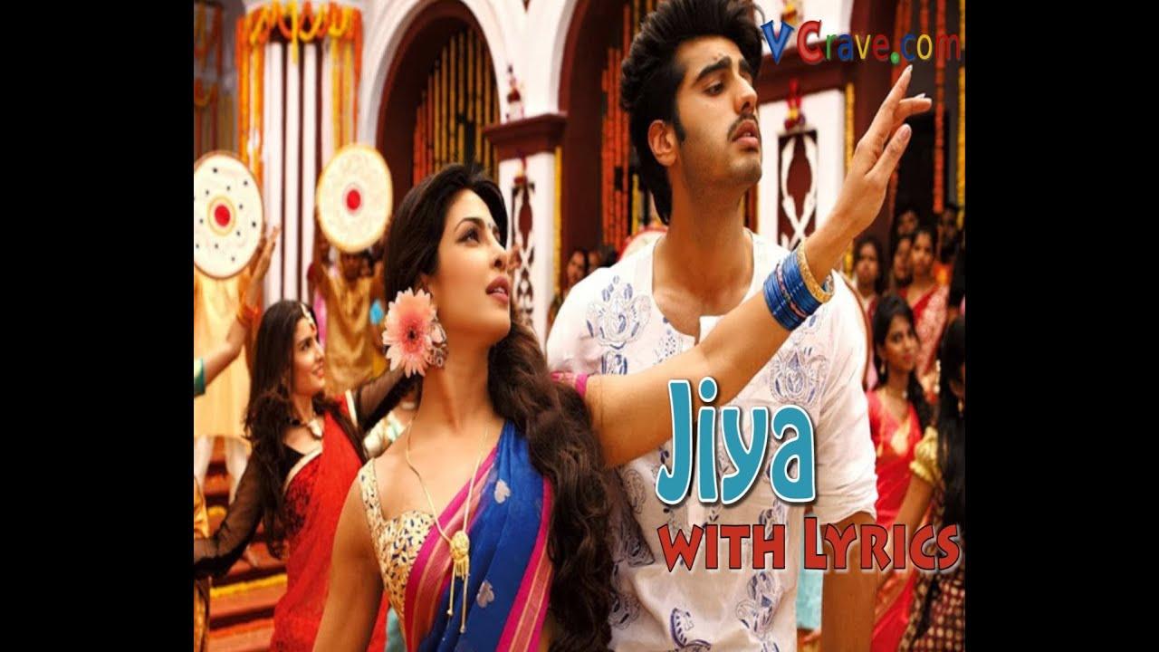 Lyrical: jiya song with lyrics | gunday | ranveer singh | priyanka.