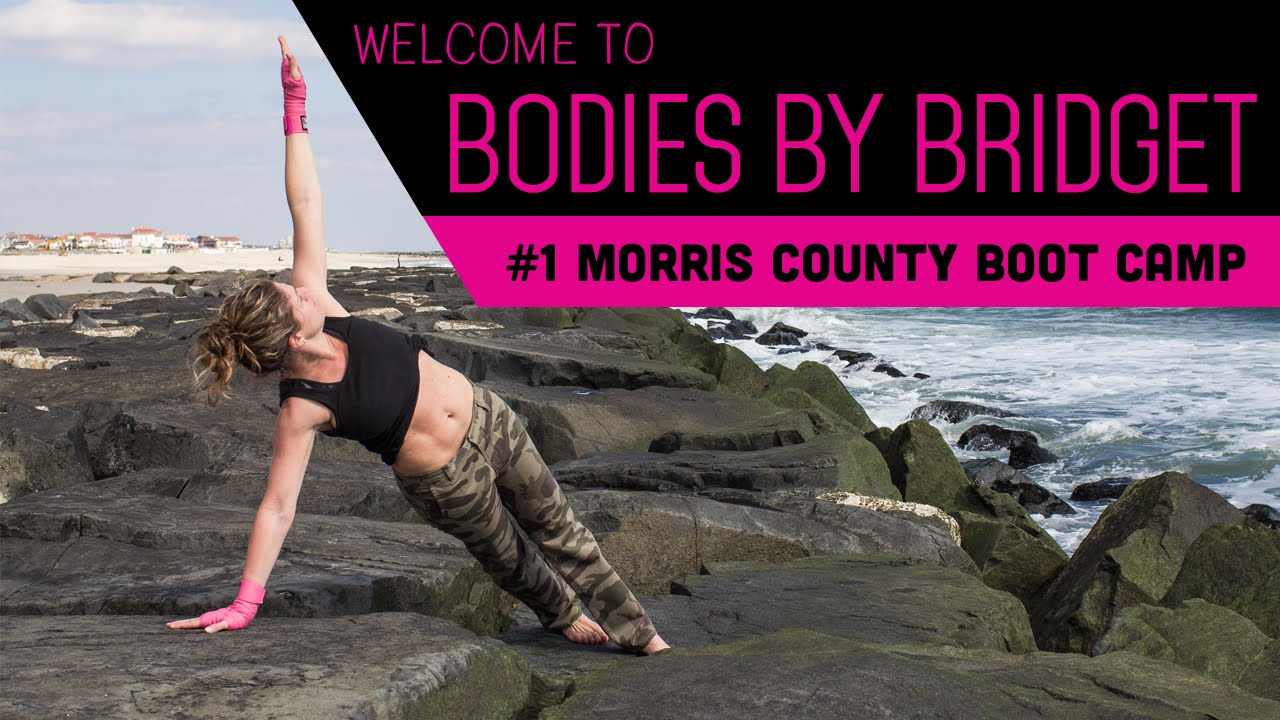 1 Morris County Boot Camp Bodies By Bridget How To