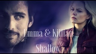 Emma & Killian - Shallow