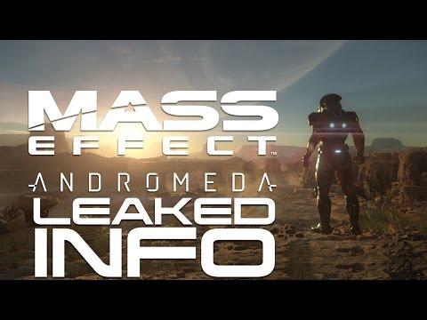 Mass Effect Andromeda Gameplay News & Speculation - Leaked Info - Mass Effect 4 Game Details