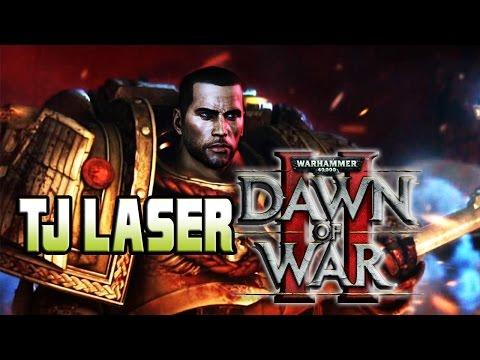 TJ LASER IN DAWN OF WAR 2 (#1)