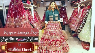 Gorgeous BRIDAL Lehenga Collection in Budget at Designer Lehenga Shop-Madhur Milan in Chandni Chowk