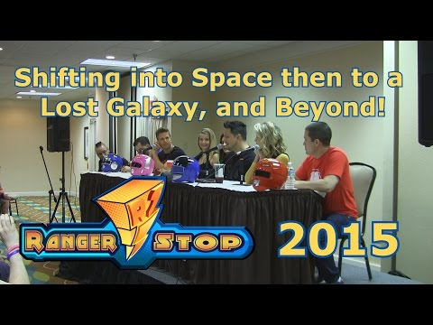 Shifting into Space then to a Lost Galaxy, and Beyond! - Panel - RangerStop 2015