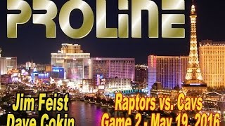 Toronto Raptors vs. Cleveland Cavaliers Game 2 Betting Preview, May 19, 2016