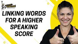 IELTS Speaking Tips! Linking Words for a Higher Speaking Score