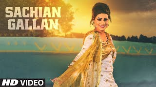 SACHIYAN GALLAN by Mannat Noor | New Punjabi Video Song 2017