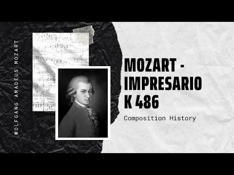 Mozart - Impresario K 486
