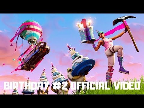Fortnite - Happy Birthday 2  Official Video