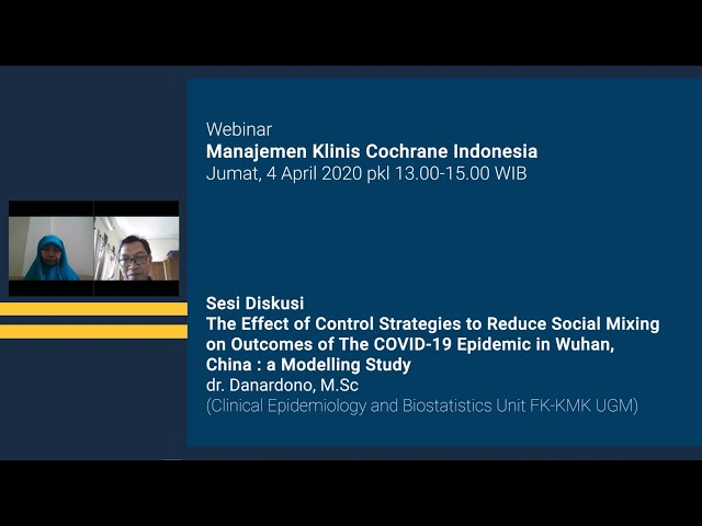 Sesi Diskusi The Effect of Control Strategies to Reduce Social Mixing on Outcomes of The COVID-19