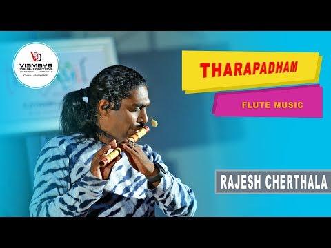 THARAPADHAM FLUTE MUSIC - RAJESH CHERTHALA
