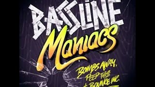 Bombs Away, Peep This & Bounce Inc - Bassline Maniacs (We AM Remix) [Free Download]