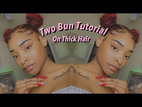TWO BUN TUTORIAL ON THICK HAIR