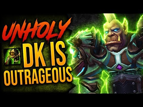 UNHOLY IS PURE FUN! 8.2.5 Unholy DK GUIDE