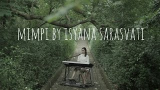 Mimpi by Isyana Sarasvati - Electone Version