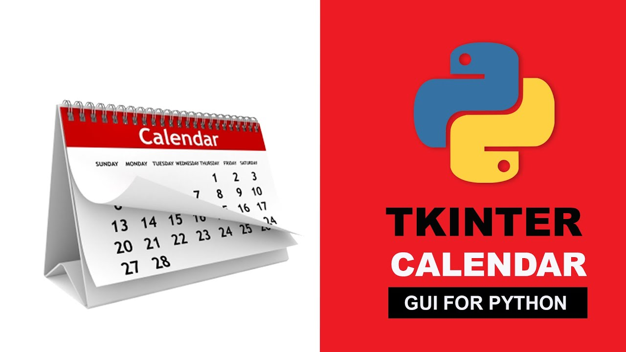 Create GUI Calendar Using Python - Python Tkinter Tutorial