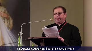 I Kongres Świętej Faustyny | Wprowadzenie do panelu III | ks. Jacek Tkaczyk