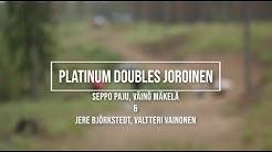 Platinum Doubles Joroinen ft. Seppo Paju, Väinö Mäkelä ja Samuel Stenman
