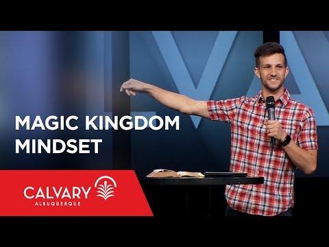 Magic Kingdom Mindset - Psalm 8 - Mat Pirolo