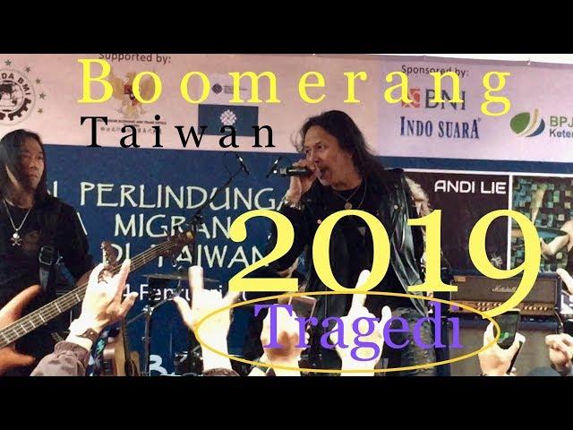 BOOMERANG TRAGEDI live in Taipe TAIWAN    RI 1 band