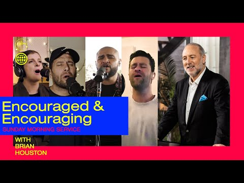 Sunday Morning Service | Brian Houston | Encouraged And Encouraging | Hillsong Church Online