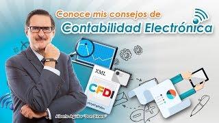 Consejos de Contabilidad Electrónica con Alberto Aguilar Don Dinero
