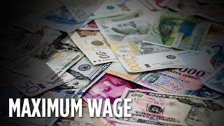 What Is Maximum Wage And How Does It Work?