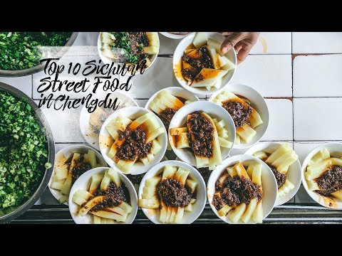 Top 10 Sichuan Street Food in Chengdu (A Travel Video)