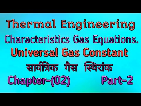 Universal Gas Constant & Characteristics Gas Equations in Hindi. Thermal Engineering.