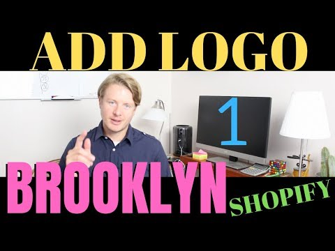 How To Add Logo To Shopify Store (Part 1) - Shopify Brooklyn Theme Customization Tutorial 2019