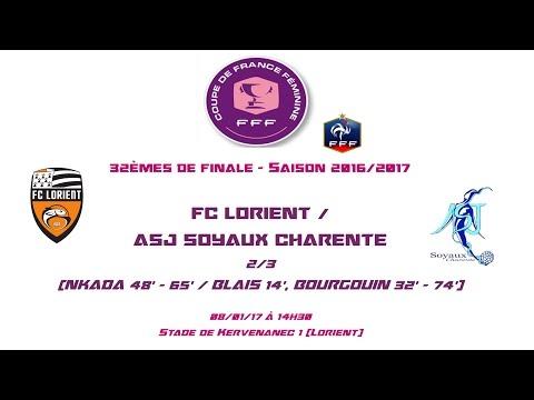 CDF - 2016/2017 - 32èmes - FC Lorient / ASJ Soyaux 2-3 - 08-01-17 - Le Replay (Court)