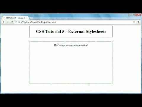CSS Tutorial 5 - External Stylesheets