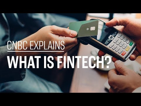 What is fintech? | CNBC Explains