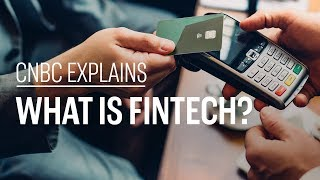 What is fintech  CNBC Explains