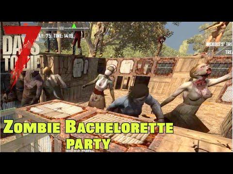 7D2D - Zombie Bachelorette Party (E127) GameSocietyPimps