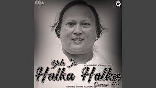 Hai halka mp3 320kbps download suroor halka jo yeh Halka Halka