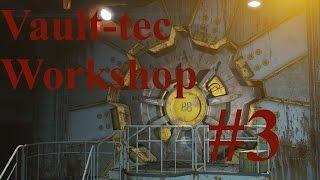 Fallout 4 Vault-tec Workshop #3 ► Начинаем эксперименты ► Макс настройки