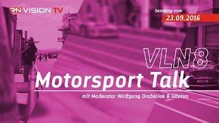 rn vision tv motorsport talk vln 8 mit christian menzel