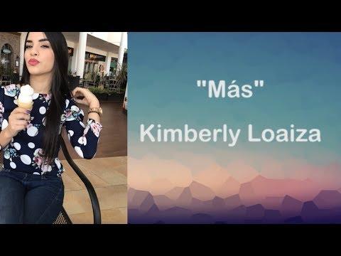 Kimberly Loaiza | MÁS (LETRA)