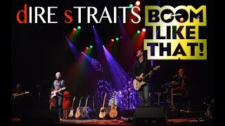 dIRE sTRAITS by BOOM, like that! Compilation 2018