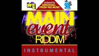 Main Event Riddim Instrumental