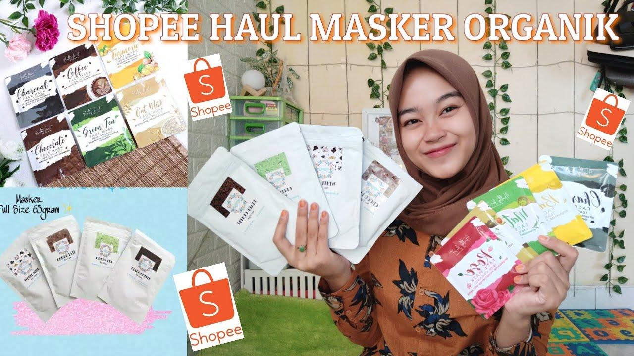 SHOPEE HAUL MASKER ORGANIK || Nana channel