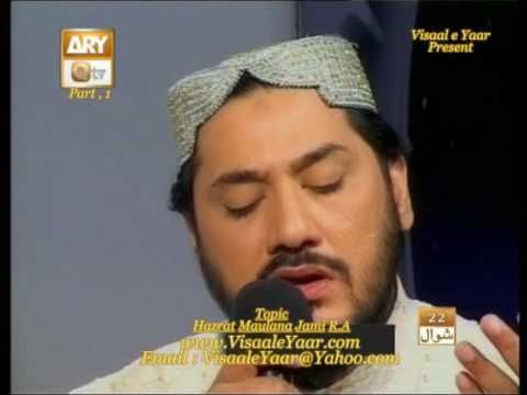 Khushboo-e-Hassaan(Hazrat Maulana Jami R A,P-1)By Visaal