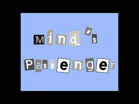 Mind's Passenger - Give Me The Rules