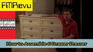 Assembling 6 Drawer Dresser