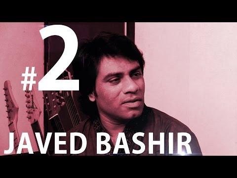 Javed Bashir || Sings Aj Latha Naeeo || Part 2